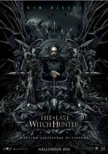The Last Witch Hunter- L'ultimo cacciatore di streghe